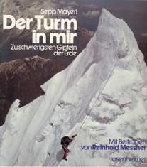 Der Turm in mir, Sepp Mayerl, Reinhold Messner