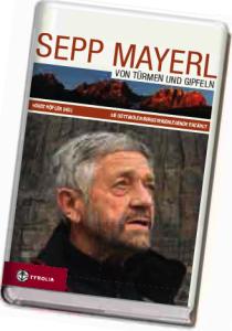Von Türmen und Gipfeln, Sepp Mayerl